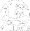 HOLIDAY VILAGE